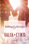 Falling by Design by Valia Lind