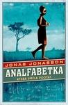 Analfabetka, která uměla počítat by Jonas Jonasson