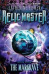 The Margrave (Relic Master, #4)