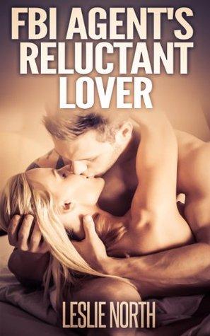 FBI Agent's Reluctant Lover (Denver Men, #3)