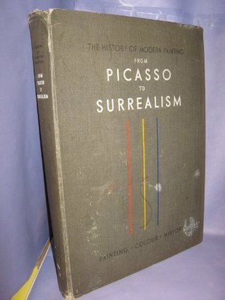 History of modern painting from Picasso to surrealism; cubism, futurism, The blue rider, metaphysical painting, dada, abstract art, purism, the ... surrealism