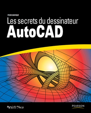 Les secrets du dessinateur AutoCAD
