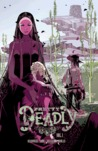 Pretty Deadly: The Shrike (Pretty Deadly, Vol. 1)