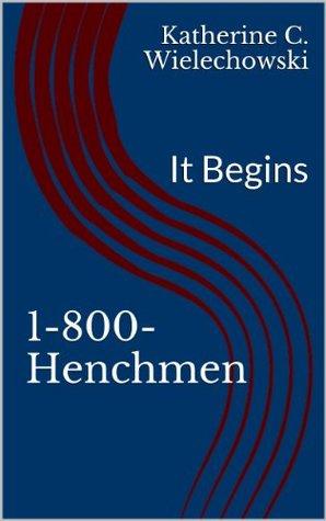 Descargar libros sobre iphone amazon 1-800-Henchmen: It Begins