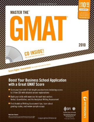 Master The GMAT 2010: CD-ROM Inside; Boost YOur Business School Application with a Great GMAT Score