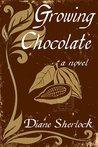 Growing Chocolate