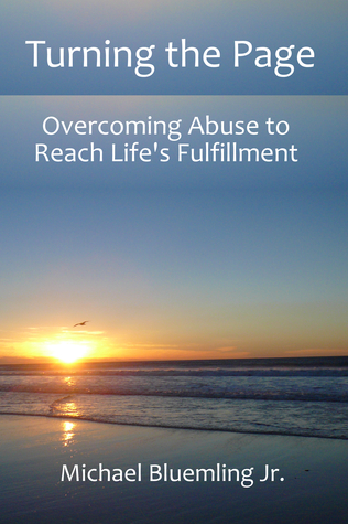 Turning the Page: Overcoming Abuse to Reach Life's Fulfillment