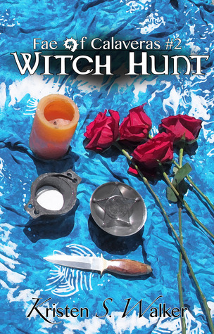 Witch Hunt (Fae of Calaveras, #2)