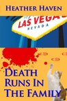 Death Runs in the Family (The Alvarez Family Murder Mysteries, #3)