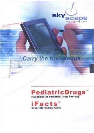 Ifacts & Pediatricdrugs (Drug Interaction Facts + Handbook of Pediatric Drug Therapy (CD-ROM for PDA)