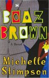 Boaz Brown (Boaz Brown, #1)