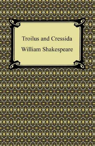 Troilus and Cressida [with Biographical Introduction]