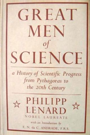 Great Men Of Science: A History Of Scientific Progress