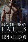 Darkness Falls (Reveler #1)