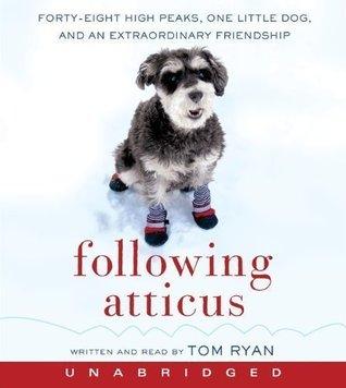 Following Atticus [Audiobook]
