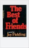 The Best of Friends by Joy Fielding