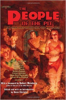 The People Of The Pit and Other Early Horrors from the Munsey Pulps