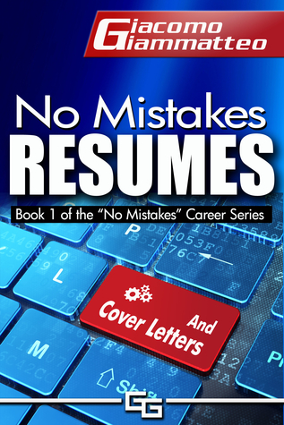 no mistakes resumes and cover letters by giacomo giammatteo