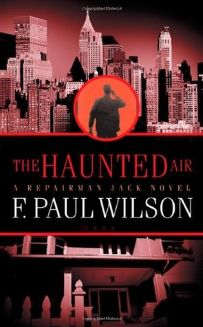 The Haunted Air by F. Paul Wilson