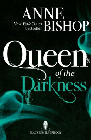 Queen of the Darkness(The Black Jewels 3)