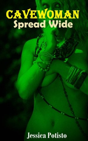 Cavewoman: Spread Wide (Jungle Erotica Books)