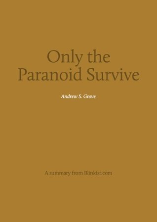 Key insights from Only the Paranoid Survive