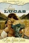 Loving Lucas by AnnMarie Oakes