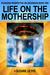 Life on the Mothership: Ple...