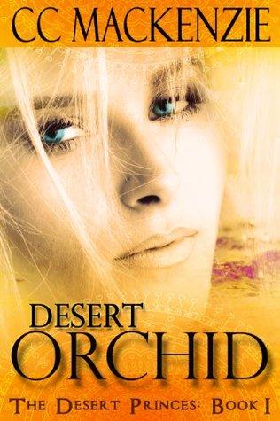 Desert Orchid (Desert Princes, #1)