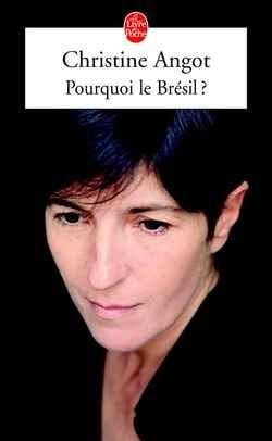 Pourquoi Le Bresil