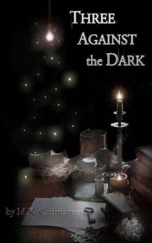 Three Against the Dark