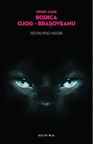 320 de pisici negre (Melania Lupu #3)