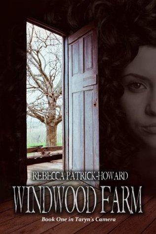 Windwood Farm (Taryn's Camera #1)