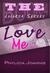 Love Me (Logoria #4)