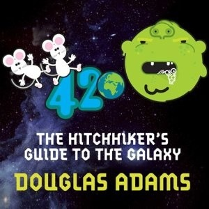 The Hitchiker's Guide to the Galaxy by Douglas Adams