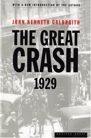 The Great Crash of 1929 by John Kenneth Galbraith