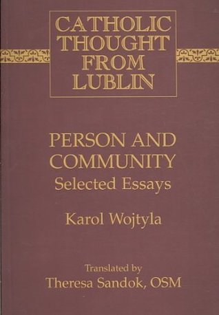 Person and Community: Selected Essays