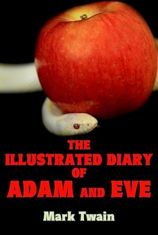 The Illustrated Diary of Adam and Eve
