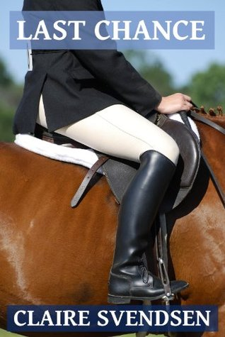 Last Chance (Show Jumping Dreams, #6)