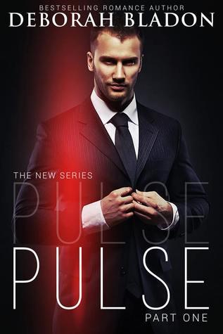 Pulse Part One Pulse 1 By Deborah Bladon
