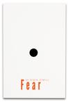 Fear: A Powerful Illusion