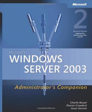 Microsoft Windows Server 2003 Administrator's Companion