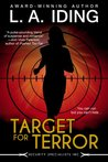 Target For Terror by L.A. Iding