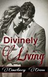 Divinely Living (Surviving, #2)