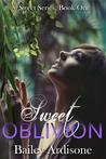 Sweet Oblivion (Sweet, #1)