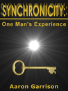 Synchronicity: One Man's Experience