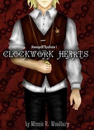 Clockwork Hearts (Steampunk Syndicate, #1).