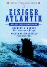 Eisiger Atlantik: Die Eisernen Särge / Feindfahrten
