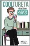Cooltureta - la novela gráfica by Raquel Córcoles