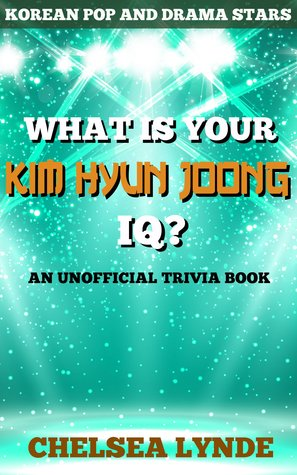 What is Your Kim Hyun Joong IQ? (Korean Pop and Drama Stars, #4)